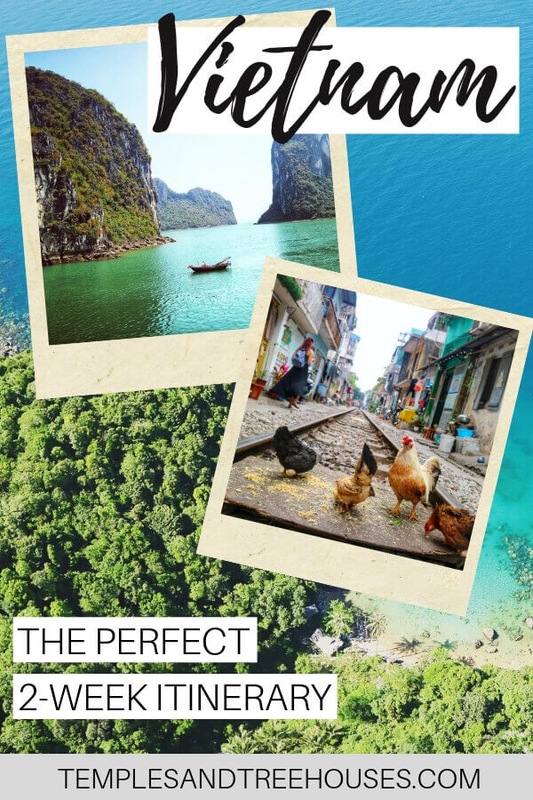 The perfect 2-week Vietnam itinerary - Temples and Treehouses